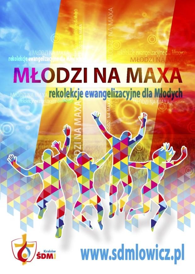 Młodzi na maxa – rekolekcje ewangelizacyjne dla Młodych